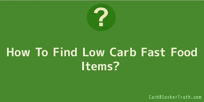 How To Find Low Carb Fast Food Items